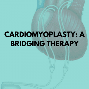 Cardiomyoplasty