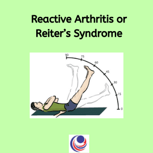 Reactive Arthritis or Reiter's Syndrome